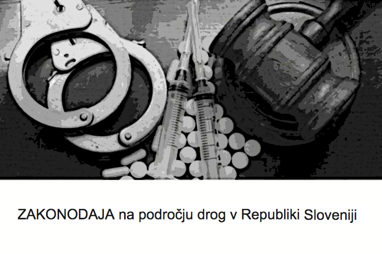 Zakonodaja na področju drog v Sloveniji
